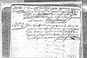 Doopinschrijving van Benjamin, 1750. Daaronder de inschrijving van zijn zus Judith, 1752. De doopinschrijvingen van Benjamin en Judith staan bij elkaar in het doopboek van Nuenen. Veel protestantse dopen zijn er niet. Dominee Johannes, de vader, is wat slordig, zoals deze teksten laten zien. 'Den 28. januarij (toegevoegd: woensdagh) 1750 gebooren om 7 uren namiddag en is in de kerke tot Gerwen gedoopt het vijfde kint van mijne huijsvrouwe Ida Helena, den 1. februarij na den middag en in zijn doop genaamt met name Benjamin'. De inschrijving van Ida: '1752. Den 21. april smorgens om 2 uren is gebooren het sesde kint van mijn huijsvrouw Ida Helena zijnde eene doghter en den 23. dito gedoopt in de kerk tot Gerwen namiddags met name Judith Jedida Jehinna'. De naam is bijna onleesbaar door de grote inktvlekken die Johannes met zijn ganzenveer maakt.
